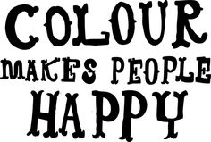 Inspirational Quote - colour makes people happy site