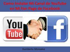 Como Instalar Mi Canal de YouTube en Mi Fan Page de Facebook 2014