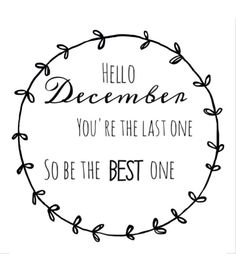Hello December Images and Quotes Hello December Quotes, December Images, December Pictures, Hello November, Welcome December Quotes, Quotes About December, December Quotes Happy, Winter Quotes, Hello Winter