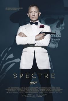 New 'Spectre' Poster Shows James Bond in a White Dinner Jacket