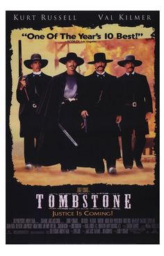 Tombstone. I'll be your huckleberry