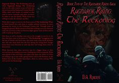 This is the entire cover from my second novel, Ragnarok Rising: The Reckoning