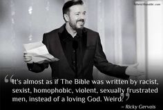 Rick Gervais on the Bible