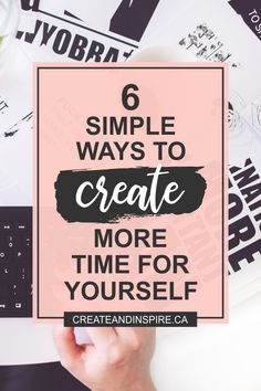 6 Simple Ways To Create More Time For Yourself - an important part of self-care and health. Self Development, Personal Development, Spiritual Development, Time Management Tips, All Family, Self Care Routine, Wellness Tips, Best Self, Stress Relief