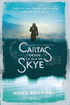 Cartas desde la isla de Skye - Jessica Brockmole http://www.eluniversodeloslibros.com/2014/09/cartas-desde-la-isla-de-skye-jessica-brockmole.html