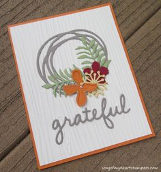 Grateful - Fall - Thanksgiving - SU - Lots of Dies! Swirly Scribbles, Botanical Builder,