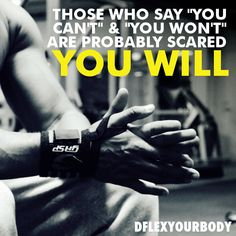 "Those who say ""you can't"" and ""you won't"" are probably scared you will #fitspo #staypositive #fitminds #dflexyourbody #aftonbladet #wellness #fitfam #motivation #inspiration"