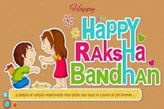 A collection of Raksha Bandhan Images for Check out the best rakhi pics, wishes, images and wallpapers today. Happy Raksha Bandhan Status, Happy Raksha Bandhan Quotes, Happy Raksha Bandhan Wishes, Raksha Bandhan Greetings, Essay On Raksha Bandhan, Raksha Bandhan Messages, Raksha Bandhan Photos, Message For Sister, Wishes For Brother