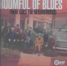 Precision Series Roomful Of Blues - There Goes the Neighborhood, Blue