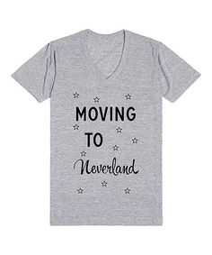 Another great find on #zulily! Heather Gray 'Moving to Neverland' V-Neck Tee by Skreened #zulilyfinds