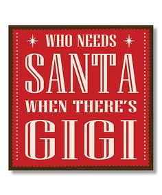 Look what I found on #zulily! Red 'When There's Gigi' Box Sign by My Word! #zulilyfinds