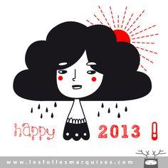 Happy 2013 ! by Les Folles Marquises... L'heure du bilan et des bonnes résolutions !