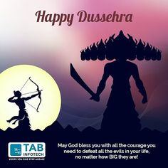 TAB Infotech wishes you a very Happy Dussehra. May God give you all the courage to defeat all the evils in life no matter how BIG they are!! #happy #dussehra #goodoverevil