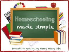 My Merry Messy Life: Homeschooling Made Simple Series with @Earning-My-Cape - read how she's homeschooled all 6 of her children!