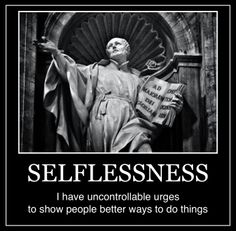 INTJ - Selflessness. It is uncontrollable sometimes.