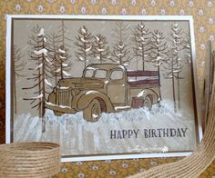 Uses Country Livin stamp set for car and Thoughtful Branches for trees. Great card for Christmas or Masculine just switch the greeting and VOILA!
