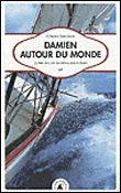 Damien autour du monde - broché - Gérard Janichon - Livre - Fnac.com
