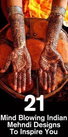 21 Mind Blowing Indian Mehndi Designs  #Mehndi  #MehndiDesigns