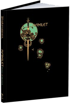 Hamlet, Prince of Denmark by William Shakespeare illustrated by John Austen, Calla Editions
