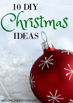 Ten DIY Christmas crafts and ideas