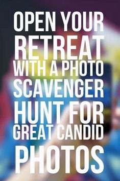 Open Your Retreat with a Photo Scavenger Hunt for Great Candid Photos – Christian Camp Pro - youth game Youth Group Activities, Youth Games, Youth Groups, Sisterhood Activities, Team Building Activities For Adults, Therapy Activities, Youth Group Events, Corporate Team Building Activities, Mutual Activities