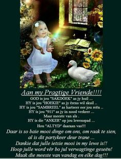 Friendship Messages, Evening Greetings, Afrikaanse Quotes, Goeie More, Good Morning Wishes, Special Quotes, Happy Birthday Wishes, Bible, Faith