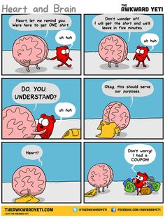 Heart and Brain go for a quick shopping trip to pick up a necessary item. By The Awkward Yeti this pin is just one of many funny strips by this cartoonist. Make Em Laugh, Have A Laugh, Laugh Out Loud, Funny Cute, The Funny, Hilarious, Cute Comics, Funny Comics, Heart And Brain Comic