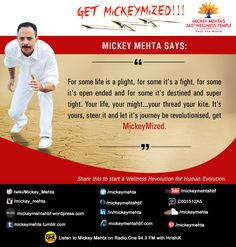 "#GetMickeymized  ""For some life is a plight,for some it's a fight,for some it's open ended and for some it's destined and super tight.  Your life,your might...your thread your kite.  It's yours,steer it and let it's journey be revolutionised,get #Mickeymized.""   Share this to start a #wellness revolution for #human revolution.  Mickey Mehta's Tight in 20 - workouts for flat abs!  https://youtu.be/WP0olKh9jmA"