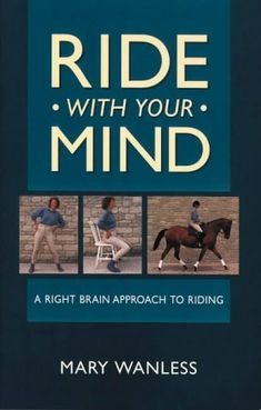 Ride with Your Mind by Mary Wanless http://www.amazon.co.uk/dp/0600587517/ref=cm_sw_r_pi_dp_T2Xvvb1E1FDV9