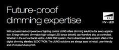 LED HomeAutomation http://downloads.jung.de/catalogue/pdf-catalogues/en/JUNG_Dimmkompetenz_2014.pdf?redirect=1