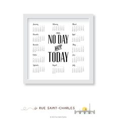 2015 Calendar printable No Day but Today by RueSaintCharles