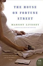 """Deceptively simple...Livesey doesn't shy away from taboo topics, nor, thankfully, does she use them to add a jolt of cheap adrenaline....While the psychological mystery that spurs the novel forward is gripping, it's her clarity, of both writing and understanding, which elevates the novel. Also, because great last sentences are rarer than hen's teeth, it must be noted that The House on Fortune Street has a doozy."" — Yvonne Zipp, The Christian Science Monitor"