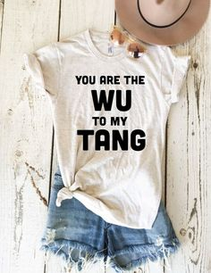 You are the Wu to my Tang Unisex Adult Tee - Limited Edition