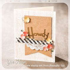 The Yee-Haw set can make masculine or feminine cards.