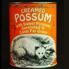 Canned Creamed Possum Most Disgusting Canned Foods Food & Drink picture/ I just threw up in my mouth a little, eewww. Fact is, things could always be worse, lol. You could be forced to eat possum . Vintage Advertisements, Vintage Ads, Vintage Prints, Retro Ads, 1950s Ads, Weird Vintage, Vintage Stuff, Vintage Signs, Vintage Posters
