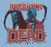 BREAKiNG DEAD T-Shirt