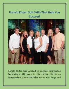 #RonaldKister Shared #SoftSkills That Help You #Succeed  Ronald Kister has worked in various Information Technology (IT) roles in his career. He is an independent consultant who works with large and small businesses, schools, law firms and homeowners in addressing their computer needs. As an IT professional, some soft skills would work well for your career, which includes in this presentation. Get in touch with Ronald Kister at https://twitter.com/RonaldKister_