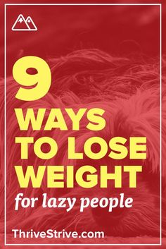Losing weight can be a frustrating experience because it feels like you always need to be active. Not so! Here are 9 lazy ways to lose weight.