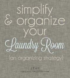 {the weekend organizer} simplify + organize your laundry room: the strategy