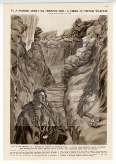 THE SPANISH CIVIL WAR Illustrations from an original newspaper of the day. From paintings by the Spanish artist Carlos Sáenz de Tejada. Carlos Saenz de Tejada and Lezama was born in Tangier, Morocco, on June 22, 1897. He was the son of a diplomat Carlos Saenz de Tejada and Groizard and Maria de Lezama González del Campillo; His family are descended from the old aristocracy of Rioja Alavesa in the Basque country of Spain.