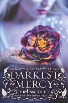 Darkest Mercy (Wicked Lovely) by Melissa Marr, http://www.amazon.com/dp/B009NPJJ82/ref=cm_sw_r_pi_dp_e2nYqb09WHTKE