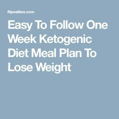 This is one of the more attractive diet plans these days called the ketogenic diet meal plan! It is so famous because it is very low in carbs and at. Diet Meal Plans To Lose Weight, Ketogenic Diet Meal Plan, Banting, Boost Your Metabolism, One Week, Weight Loss, Losing Weight, Diet Recipes, Meal Planning