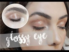 GLOSSY EYE | Olho efeito molhado