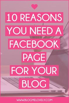 10 Reasons You Need a Facebook Page for Your Blog | It seems everyone has a Facebook page today. Have you ever wondered if it is right for your blog? The answer is YES! Find out why.