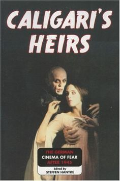 Caligari's Heirs: The German Cinema of Fear after 1945 by Steffen Hantke, http://www.amazon.com/dp/0810858789/ref=cm_sw_r_pi_dp_rxtErb08EMGW6