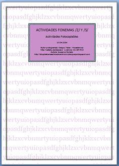 Actividades fotocopiables para repasar los fonemas /s/ y /z/.  http://blogdelosmaestrosdeaudicionylenguaje.blogspot.com.es/2014/04/actividades-fotocopiables-fonemas-s-y-z.html