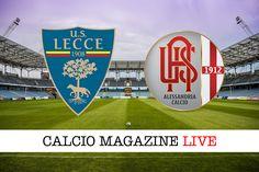 Lecce-Alessandria cronaca in diretta risultato e tabellino in tempo reale