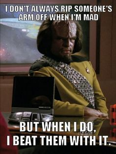Worf.... Haha he's the best!