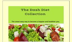 Here is the ultimate collection of Dash Diet recipes, as well as all you need to know about the Dash Diet, this is a one stop collection of information about the Dash Diet