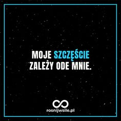 Jak odkryć swój talent i mocne strony? True Quotes, Motivational Quotes, Body Under Construction, Life Motivation, Quote Posters, Better Life, Motto, Picture Quotes, Sentences